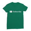 Youtube subscribe kelly green women tshirt