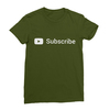 Youtube subscribe olive women tshirt