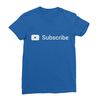 Youtube subscribe royal blue women tshirt
