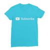 Youtube subscribe turquoise women tshirt