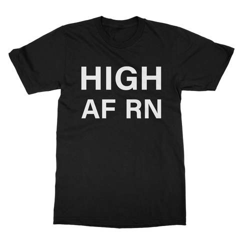 High AF RN Men's T-Shirt