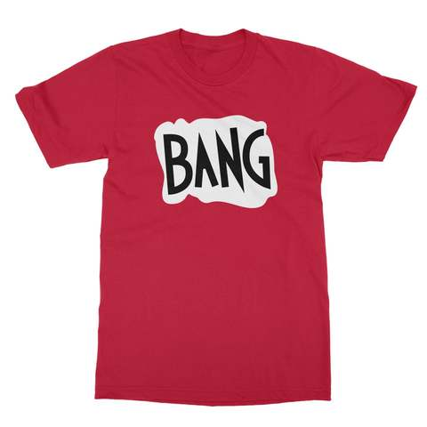 Bang Men's T-Shirt