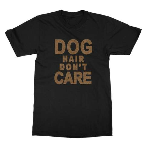 Dog Hair Don't Care Men's T-Shirt