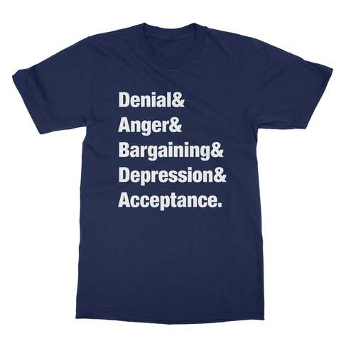 Five Stages Of Grief Men's T-Shirt