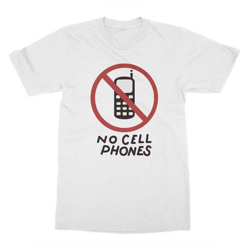No Cell Phones Men's T-Shirt