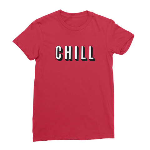 Netflix Chill Women's T-Shirt