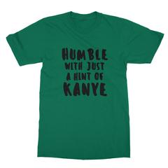 Humble kanye black print kelly green men tshirt
