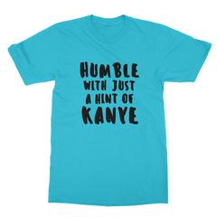Humble kanye black print turquoise men tshirt