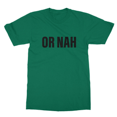 Or nah black print kelly green men tshirt