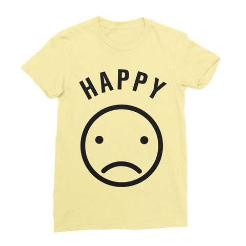 Happy But Sad Women's T-Shirt