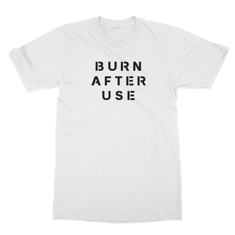Burn After Use Men's T-Shirt