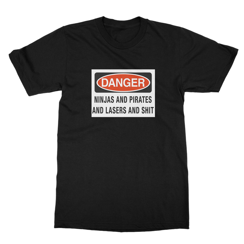 Danger Ninjas And Pirates And Lasers And Shit Men's T-Shirt