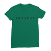 Frenemy kelly green women tshirt