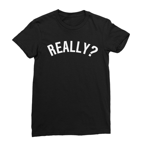 Really Women's T-Shirt