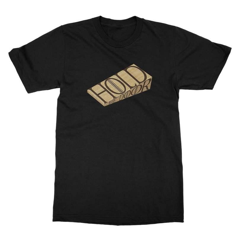 Hold The Door Men's T-Shirt