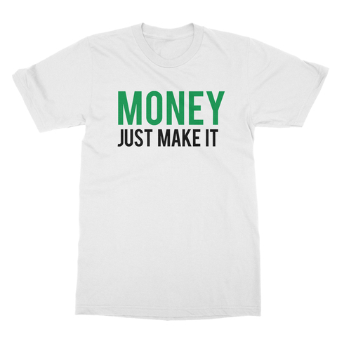 Money Just Make It Men's T-Shirt