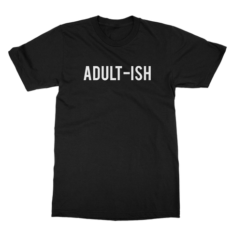 Adult-ish Men's T-Shirt