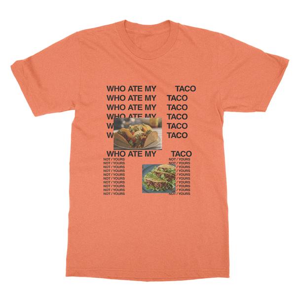 Who Ate My Taco v1 Unisex T-Shirt