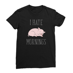 I Hate Mornings Pig (White Print) Women's T-Shirt