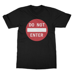 Do Not Enter Sign Men's T-Shirt